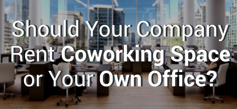 Should you house your startup in a coworking space or lease your own office?